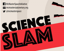 McMaster Space Initiative Science Slam