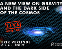Perimeter Institute: A new view on gravity and the dark side of the cosmos