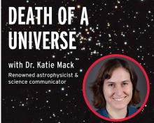 The Death of a Universe by Dr. Katie Mack